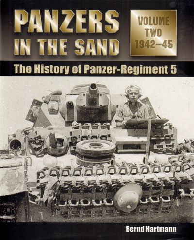 Panzers in the Sand - The history of Panzer-Regiment 5 1942-45 V